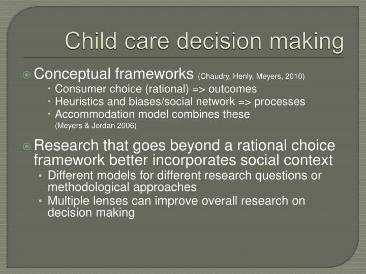 Child care decision making