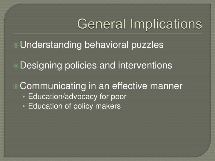 General Implications