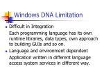 windows dna limitation