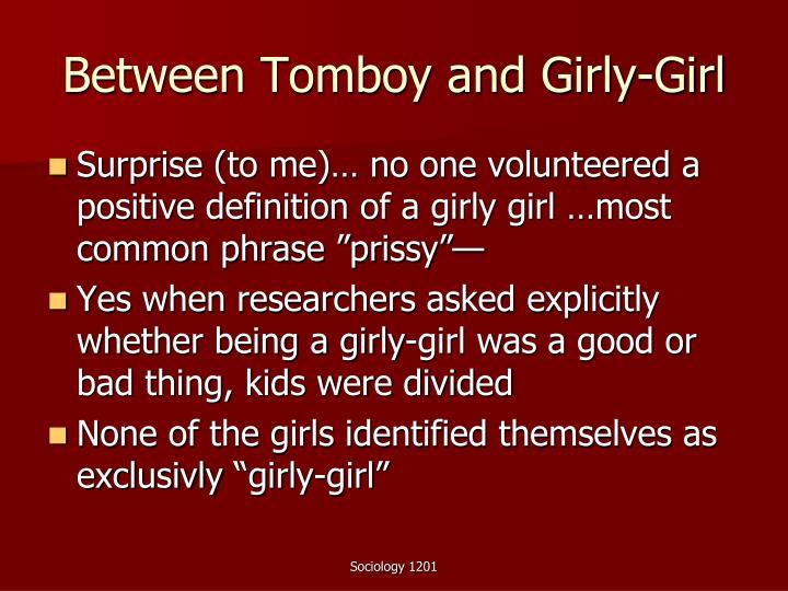 Between Tomboy and Girly-Girl