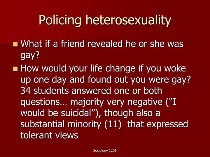 Policing heterosexuality