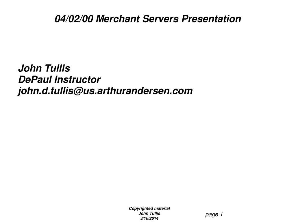 04 02 00 merchant servers presentation l.