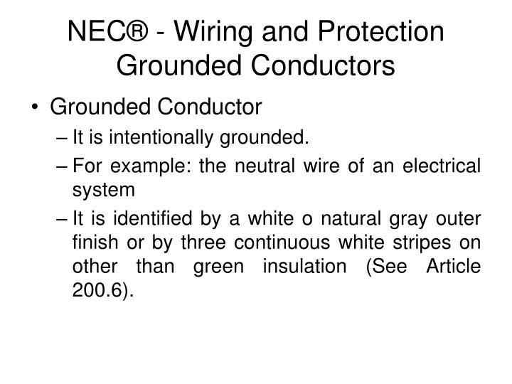 Ppt national electrical code nec powerpoint presentation nec wiring and protectiongrounded conductors grounded conductor sciox Image collections
