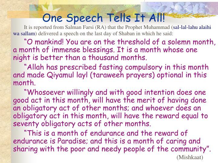 One Speech Tells It All!