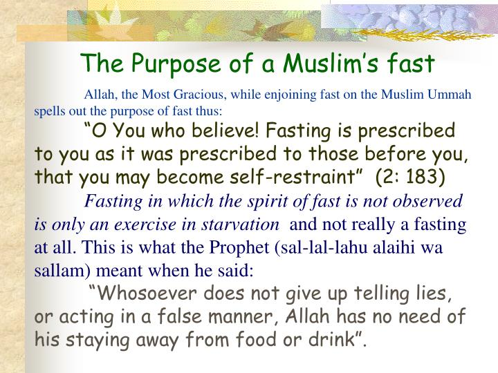 The Purpose of a Muslim's fast