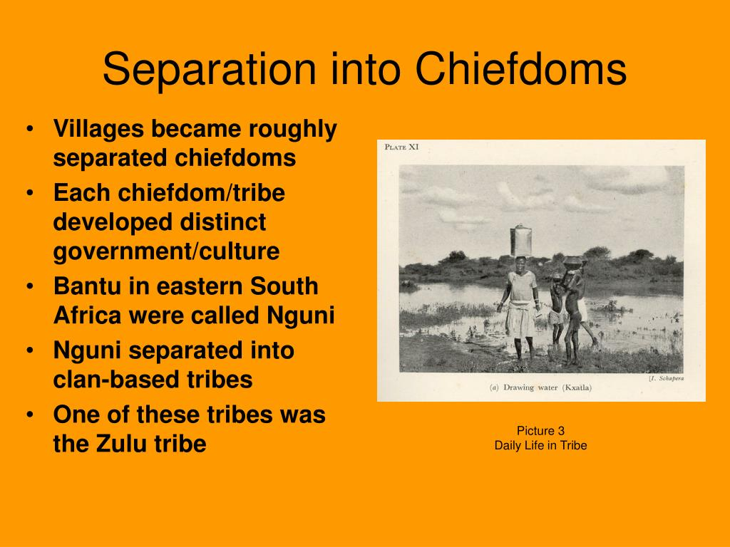 Separation into Chiefdoms