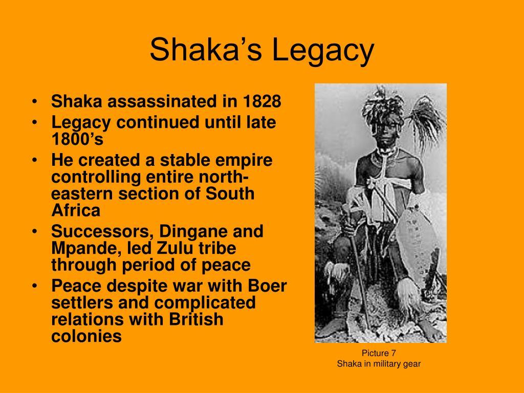 Shaka's Legacy