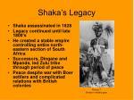 shaka s legacy