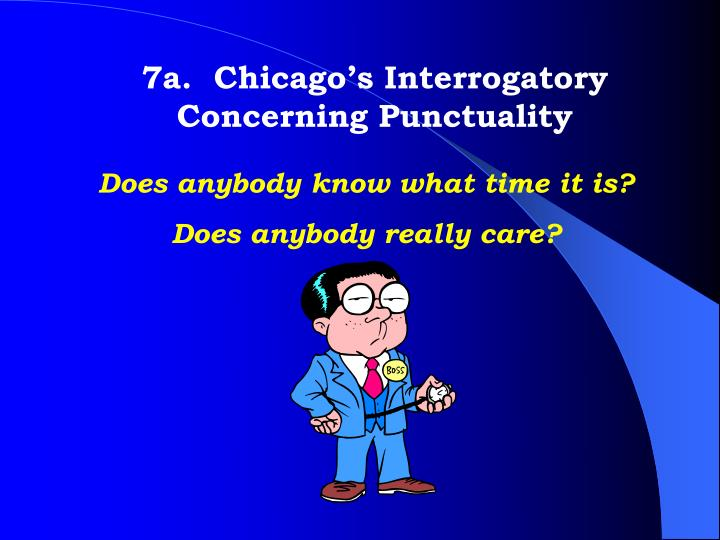 7a.  Chicago's Interrogatory Concerning Punctuality