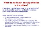 what do we know about portfolios at transition