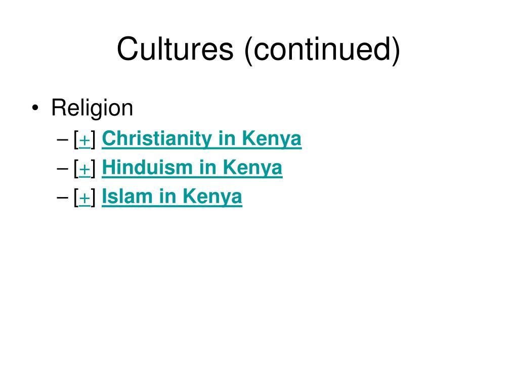 Cultures (continued)