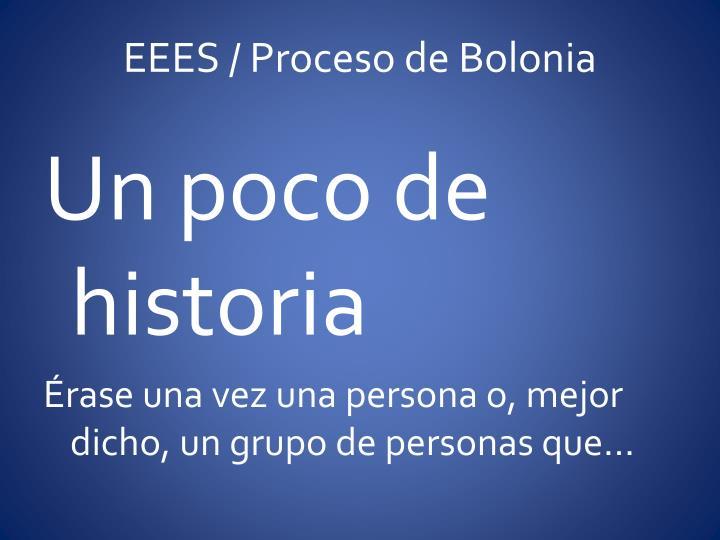 Eees proceso de bolonia1