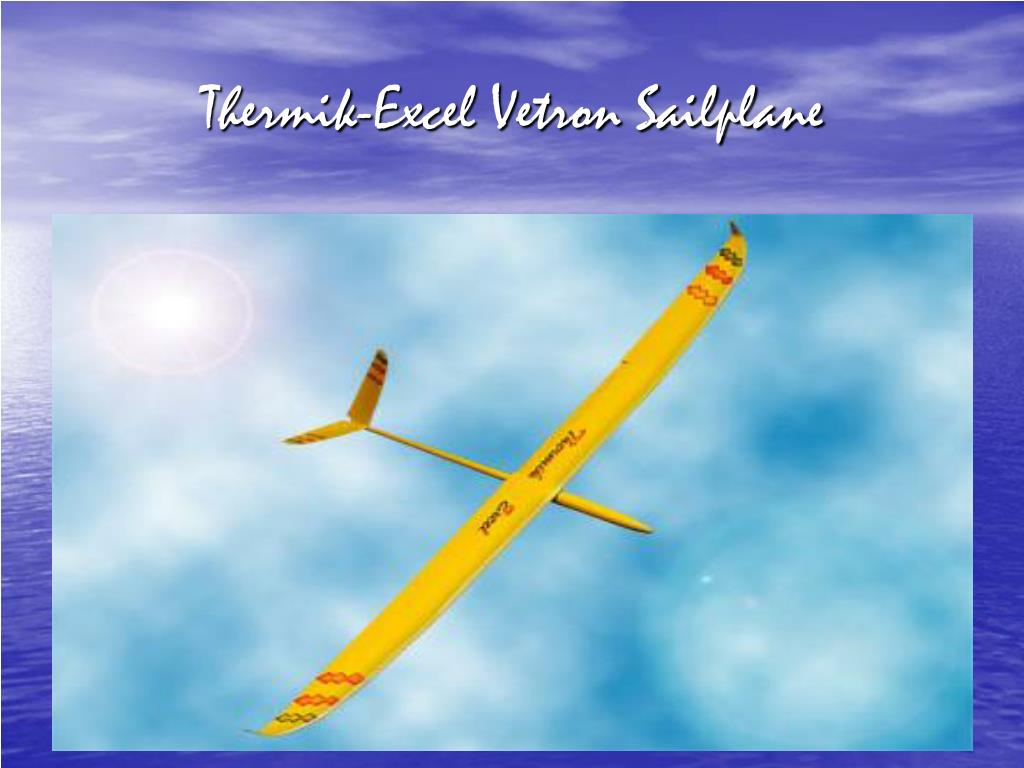 Thermik-Excel Vetron Sailplane