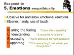 respond to 5 emotions empathically