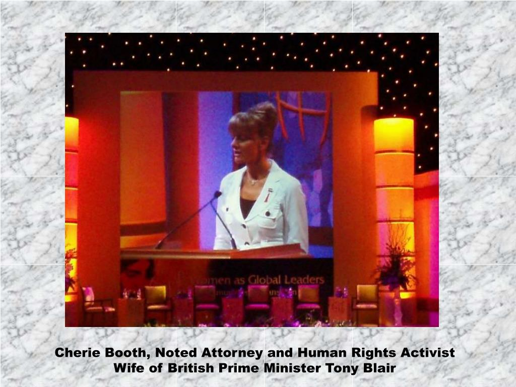 Cherie Booth, Noted Attorney and Human Rights Activist