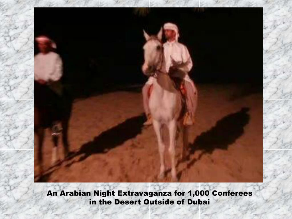 An Arabian Night Extravaganza for 1,000 Conferees