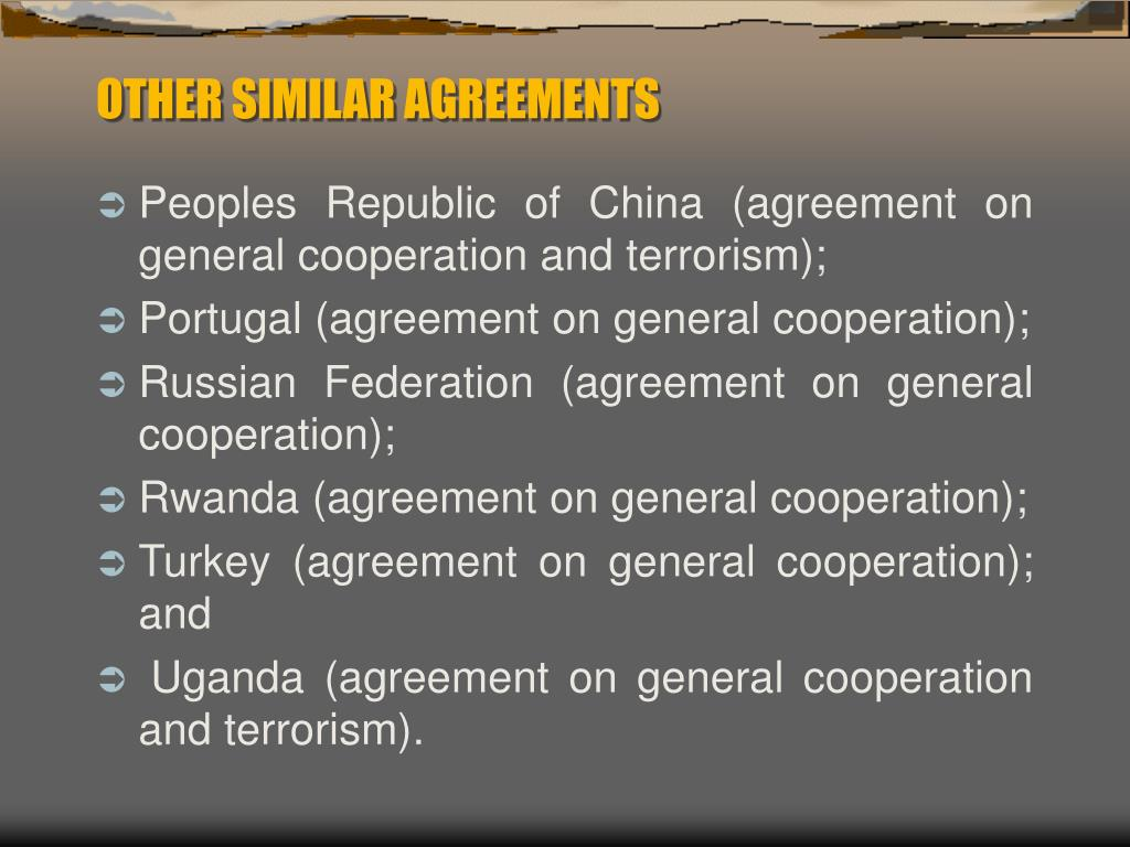 OTHER SIMILAR AGREEMENTS