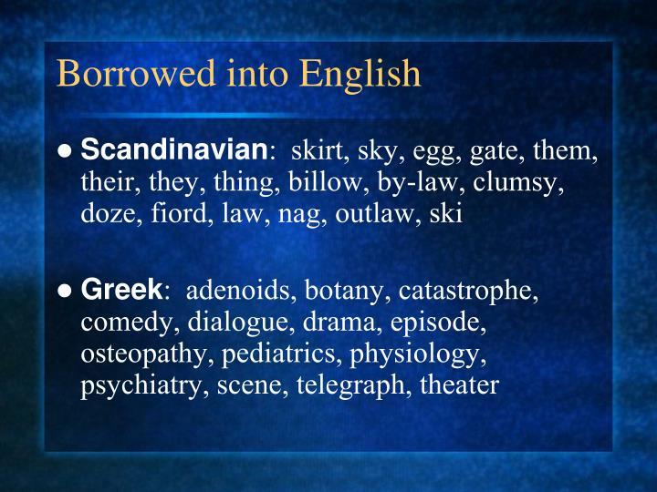 Borrowed into English