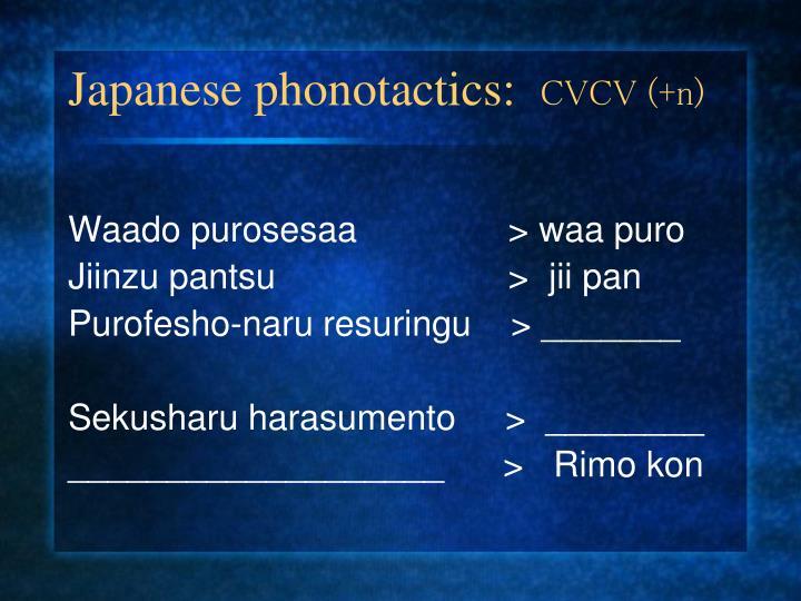 Japanese phonotactics:
