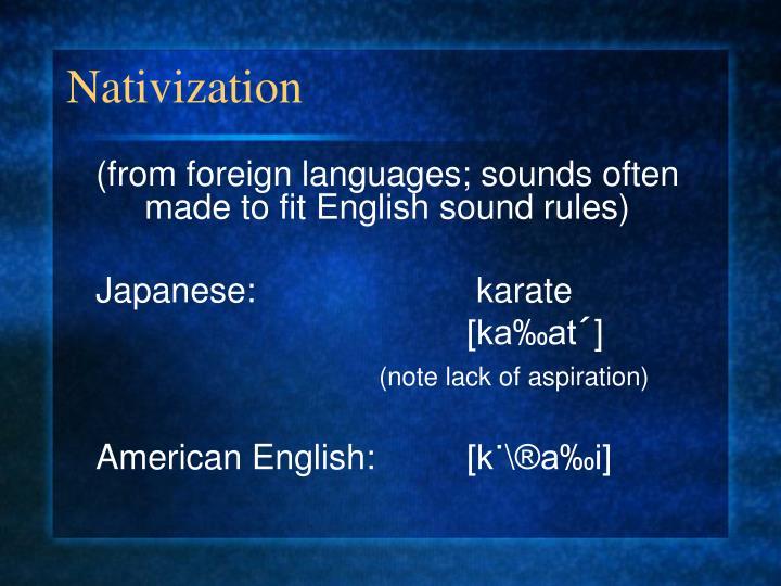 Nativization
