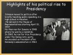highlights of his political rise to presidency