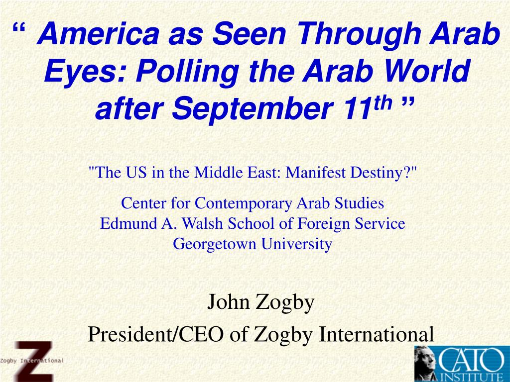 america as seen through arab eyes polling the arab world after september 11 th l.
