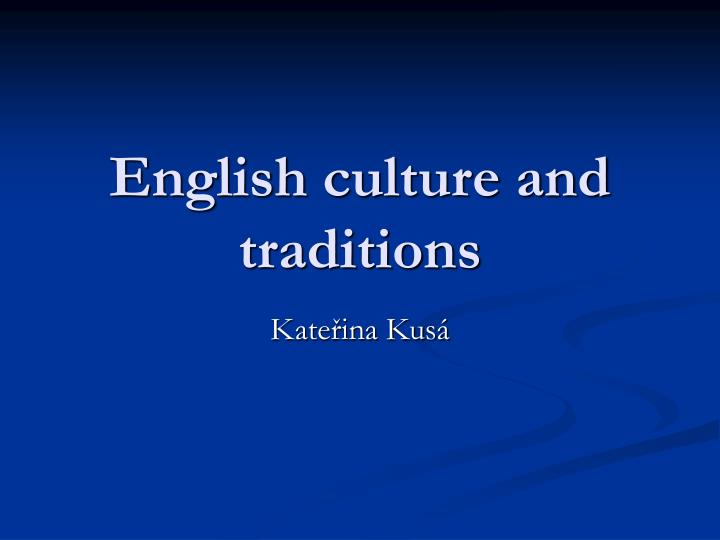 english culture and traditions n.