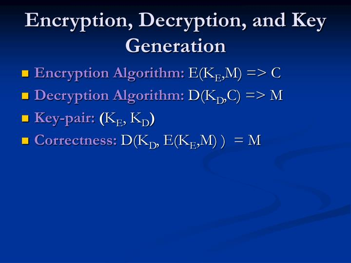 Encryption, Decryption, and Key Generation