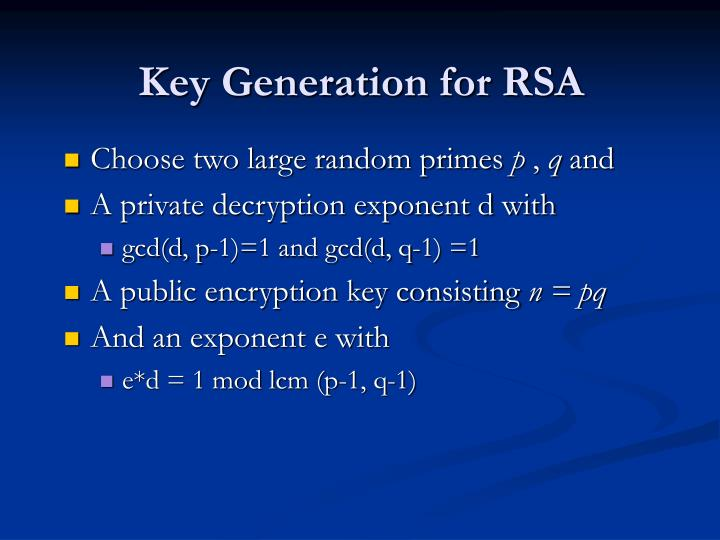 Key Generation for RSA