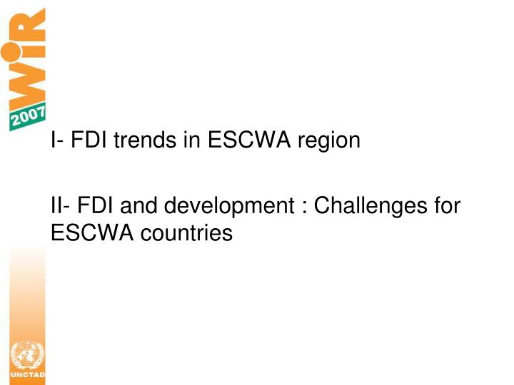 I- FDI trends in ESCWA region