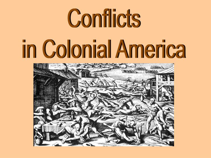 colonial conflicts and rebellions