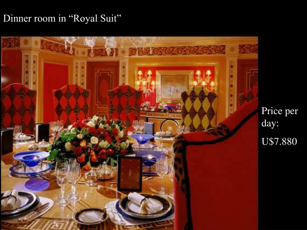 "Dinner room in ""Royal Suit"""