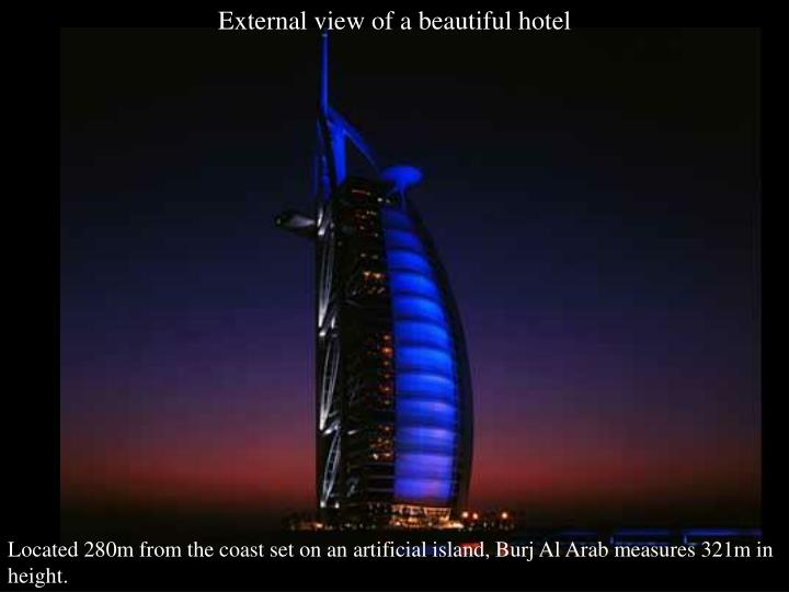 External view of a beautiful hotel