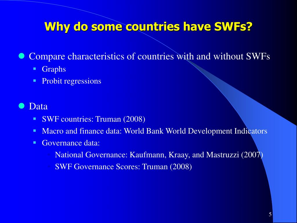 Why do some countries have SWFs?