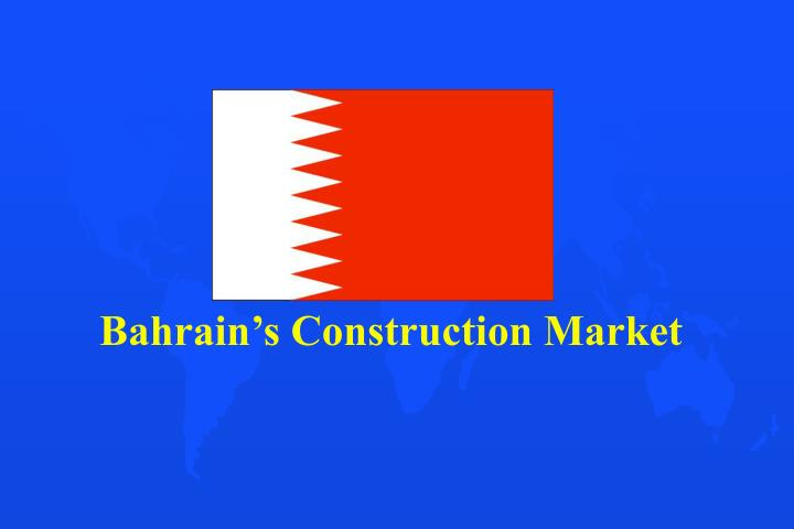 Bahrain's Construction Market