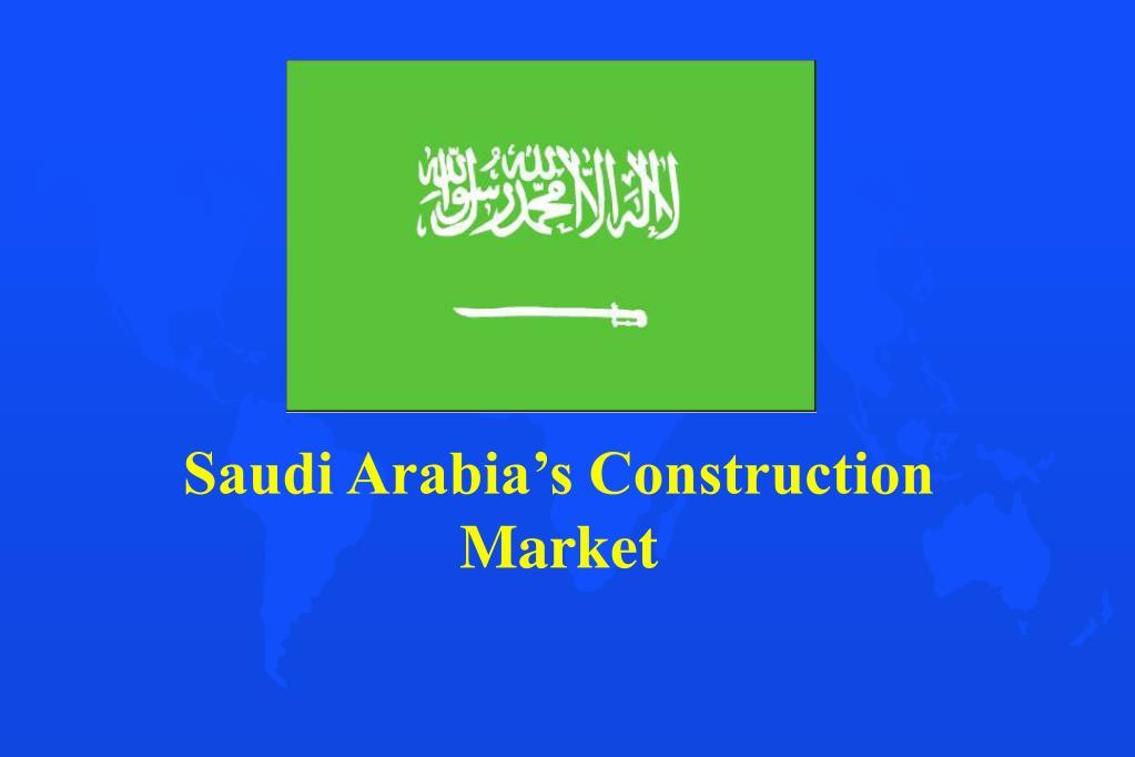 Saudi Arabia's Construction Market
