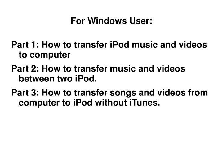 For windows user