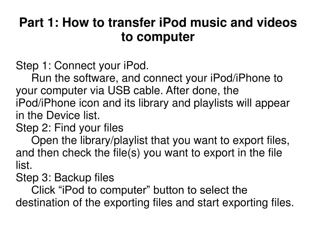 Step 1: Connect your iPod.