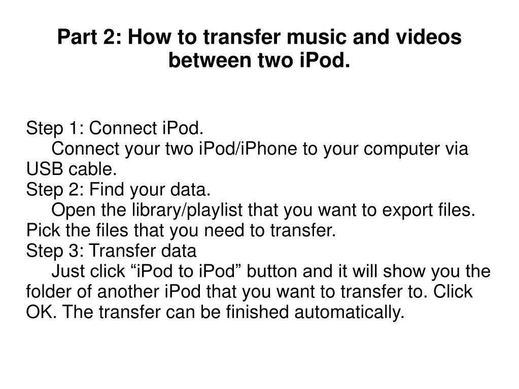 Step 1: Connect iPod.