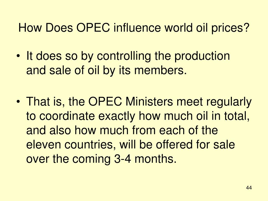 How Does OPEC influence world oil prices?