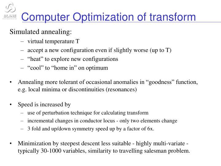 Computer Optimization of transform