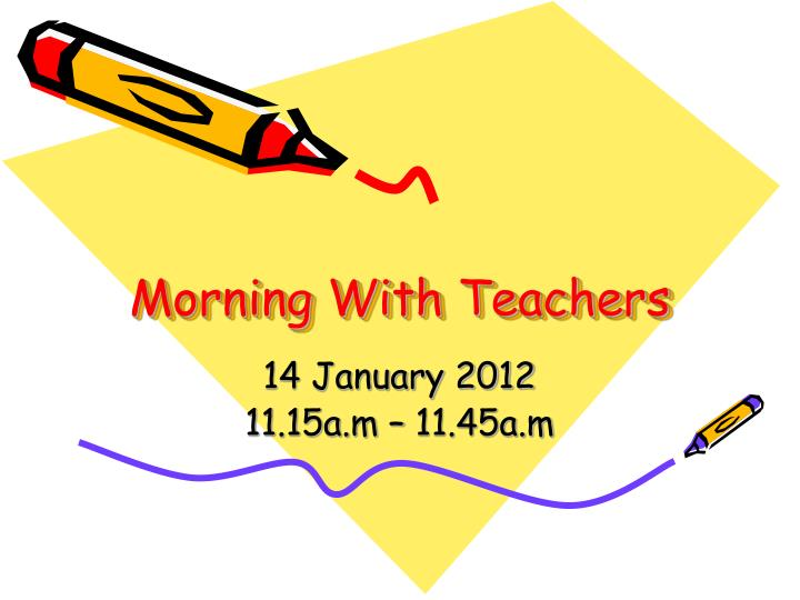 Morning with teachers