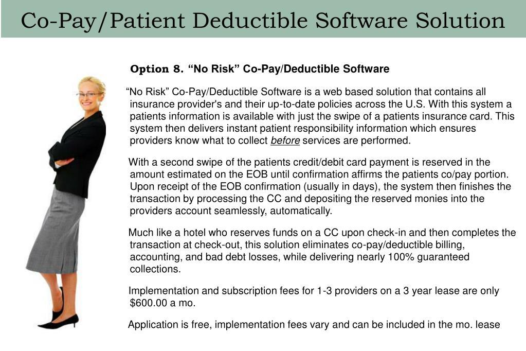 Co-Pay/Patient Deductible Software Solution