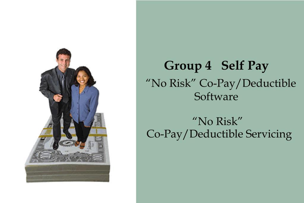 Group 4   Self Pay
