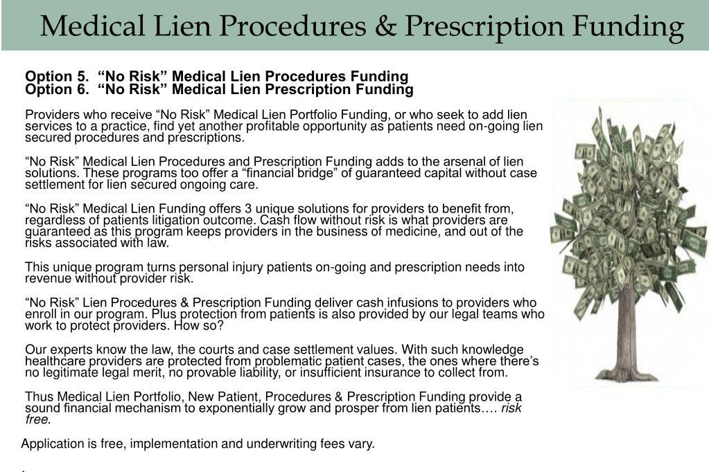 Medical Lien Procedures & Prescription Funding