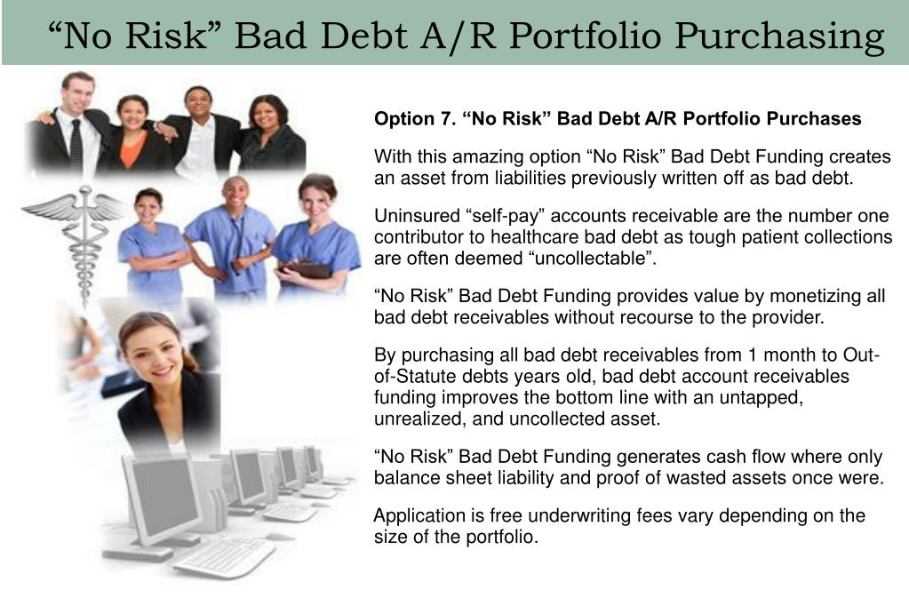 """No Risk"" Bad Debt A/R Portfolio Purchasing"