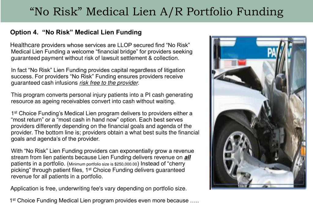 """""""No Risk"""" Medical Lien A/R Portfolio Funding"""