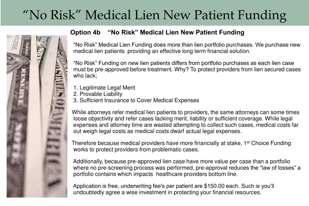 """No Risk"" Medical Lien New Patient Funding"