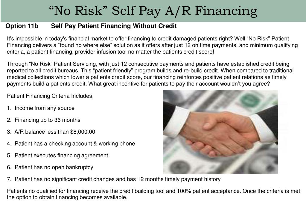 """""""No Risk"""" Self Pay A/R Financing"""