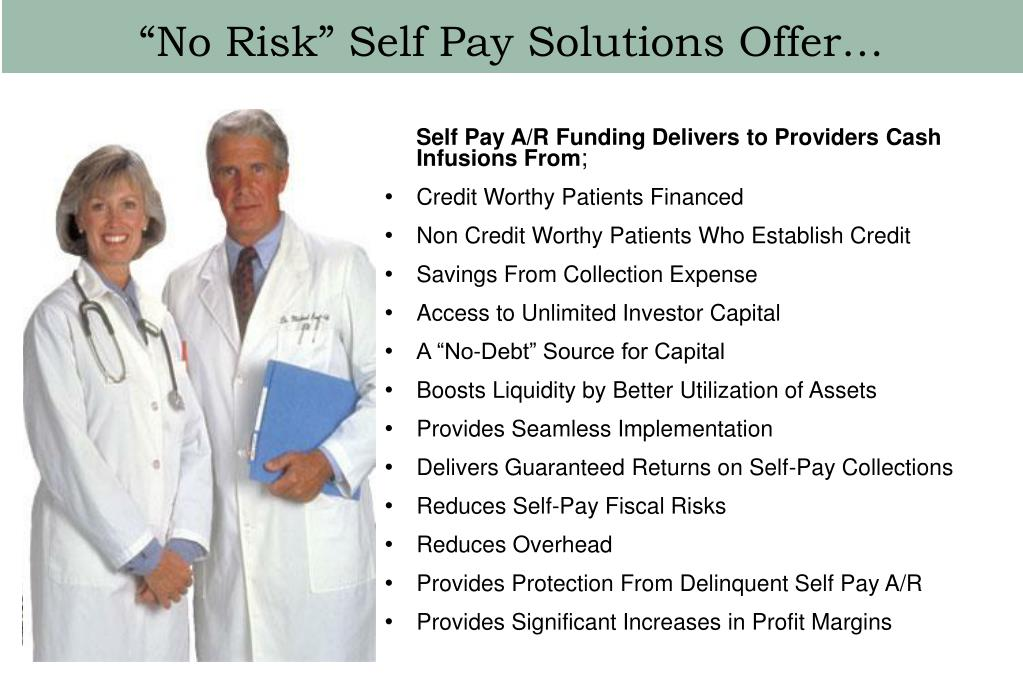 """""""No Risk"""" Self Pay Solutions Offer…"""